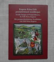 Postatörténeti textilképek képeslapon (Kapros Kósa Edit; posta, képeslap)
