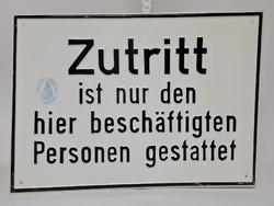 """""""Zutritt..."""" - Hozzáférés... figyelmeztető festett fémtábla (1431)"""