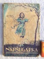 Napsugárka - Bogner Mária Margitról - Blaskó Mária - 1944 Antik