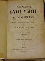 DR.ARGENTI DÖME : HASONSZENVI GYÓGYMÓD ÉS GYÓGYSZERTAN I.1864 (KORAI HOMEOPÁTIÁS KÖNYV)