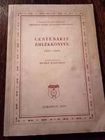 1858-1958 BP-i XIII.ker-i Berzsenyi Dániel Általános Gimnázium centenáris emlékkönyve-ANTIK ÉVKÖNYV-