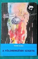 Delfin könyv - Fehér Klára. A földrengések szigete