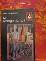 Mario de Micheli : Az avantgardizmus