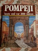 Pompeji heute und vor 2000 Jahren