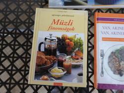 Szakácskönyvek _ Halban gazdagok _ Van, akinek étel, van, akinek méreg _ Müzli finomságok