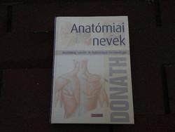 Anatómiai nevek - Anatómiai, szövet- és fejlődéstani terminológia