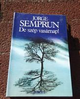 Jorge Semprun _ De szép vasárnap !