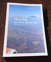 Thomas Meyer Mezítláb az izzó láván át /  Képzelt-valós utazás Káin szigetére