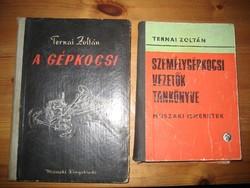 Ternai Zoltán. A gépkocsi 1959+Múszaki ismeretek 1970