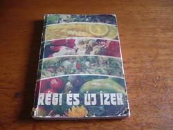 Régi és uj izek szakácskönyv 1984