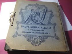 Vágyaink albuma Tündér vásár Nagy Magyarországért  a 1930 as évekből