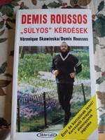 Demis Roussos: Súlyos kérdések,  alkudható!