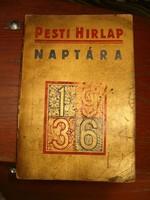 1936 Pesti Hírlap naptára évkönyv aranyszínű rengeteg képpel 1 forintról KIÁRUSÍTÁS jó licitálást
