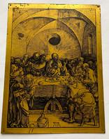 Dürer, utolsó vacsora, rézlemez nyomat!