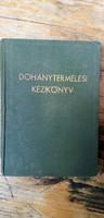 Antikvár könyv - Dohánytermelési kézikönyv - 1939 Fluck Jenő