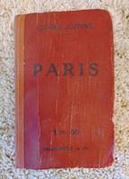 100 éves francia nyelvű Párizs útikönyv, kihajtható térképekkel