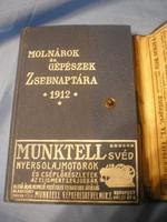 N26 Az igazi Magyar kenyérsütéshez való 1912-es Molnároknak gépészeknek való szaknaptára ritkaság