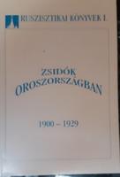 ZSIDÓK OROSZORSZÁGBAN  1900 -  1929  -  JUDAIKA