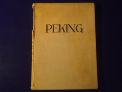 Heinz von Perckhammer:  PEKING, 1928.