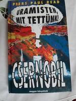 Uramisten,mit tettünk!-Csernobil
