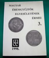 Magyar Éremgyűjtők Egyesületének érmei 1989-1998. 3.