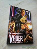 Jason Aaron, Kieron Gillen: Star Wars: Vader lezuhan (képregény)