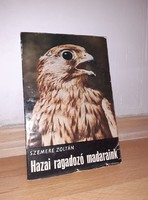 Szemere Zoltán: Hazai ragadozó madaraink 1967