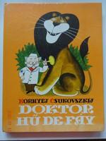 Kornyej Csukovszkij: Doktor Hű De Fáy - régi mesekönyv (1983)