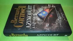 Bernard Cornwell: Azincourt 2010.  2900.-Ft