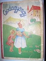 Tobisch Irén Csodagyöngy antik mesekönyv illusztrált