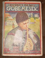 Kovács Dénes Góbé mesék Gödöllői Nagy Sándor szecessziós rajzaival