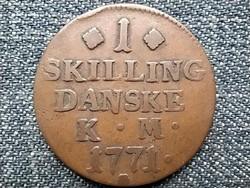 Dánia VII. Keresztély (1766-1808) 1 Skilling 1771 (id43806)
