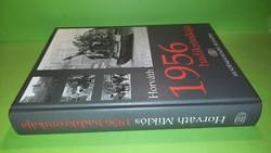 Horváth Miklós: 1956 hadikrónikája 2006.  8900.-Ft