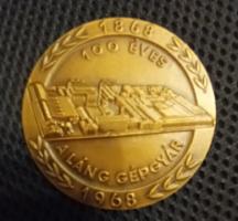 100 éves a Láng Gépgyár 1868-1968 bronz emlékérem, plakett, 60 mm