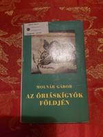 Molnár Gábor : Az óriáskígyók földjén