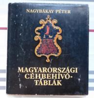 Nagybákay Péter: Magyarországi céhbehívó táblák