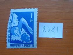 MAGYAR POSTA 1 FORINT 1958-as nemzetközi birkózás, úszó- és asztalitenisz-Európa-bajnokság 238 I