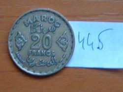 MAROKKÓ MOROCCO 20 FRANCS 1952 (a) c+w AH1371 c,Párizsi pénzverde #445