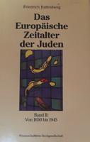 BATTENBERG: DAS EUROPäISCHE ZEITALTER DER JUDEN  -  JUDAIKA