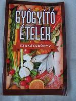Gyógyító ételek szakácskönyv  A Rodale Press könyvei alapján.