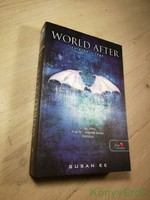 Susan Ee: World After / Túlélők világa (Angelfall 2.)