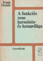 Frank Oszkár: A funkciós zene harmónia- és formavilága