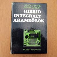 Hibrid integrált áramkörök : Ripka Gábor - Hajdú István - MK