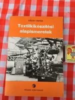 Textilkikészítési alapismeretek - Kézdy Árpád 1977