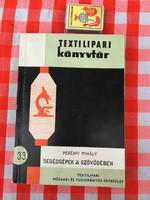 Segédgépek a szövődében - Perényi Mihály - Textilipari könyvtár