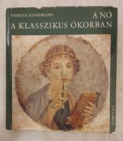Verena Zinserling: A nő a klasszikus ókorban