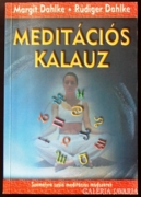 Margit és Rüdiger Dahlke: Meditációs kalauz