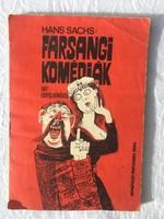 Hans Sachs: Farsangi Komédiák - Hat egyfelvonásos - Színjátszók kiskönyvtára 1970