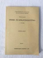 Dráma- és színjátékesztétika - Földényi László - 1979