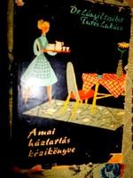 Turós Lukács szakácskönyve- háztartási tanácsadója.1961 évi kiadás
